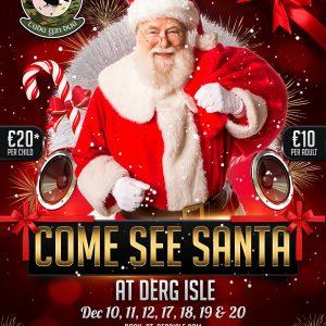 See Santa at Derg Isle